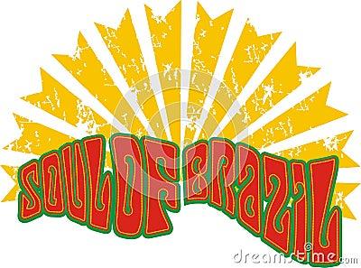 Soul of the brazil