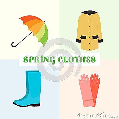 Spring clothes. Umbrella, boots, raincoat Vector Illustration