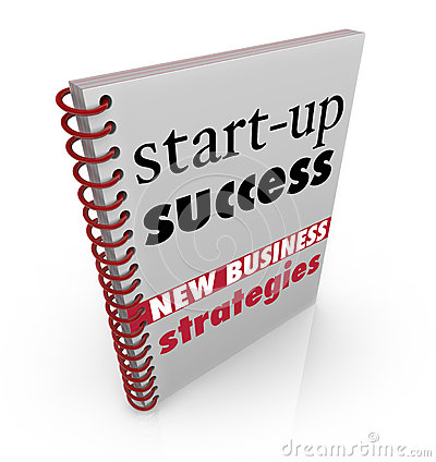 Start-Up Success New Business Strategy Advice Book
