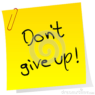 Sticker note with inspiring message Don t give up