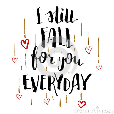 Still Fall For You Everyday Love Calligraphy Card Stock