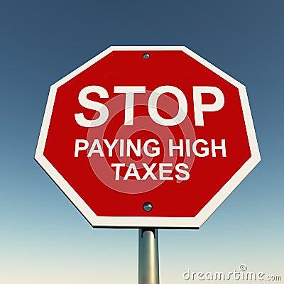 Stop high taxes