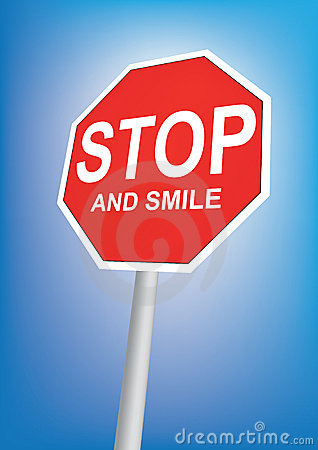 Stop and smile sign