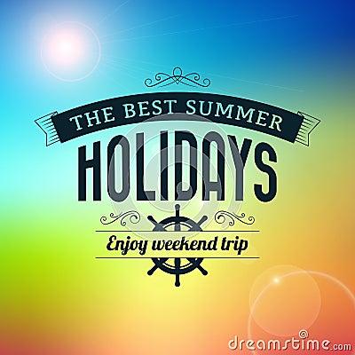 Summer holidays enjoy weekend trip typography poster