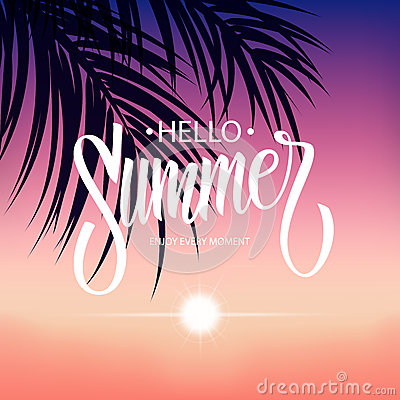 Free Summertime Tropical Background With Hand Drawn Inscription Hello Summer, Sunset And Palm Leaves. Stock Image - 92895811