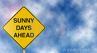 Sunny Days Ahead Road Sign