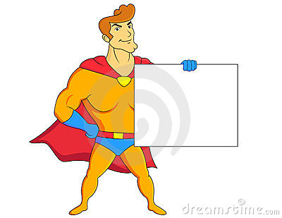 Super Hero With Blank Sign