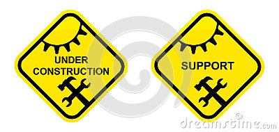 Support and under construction sign