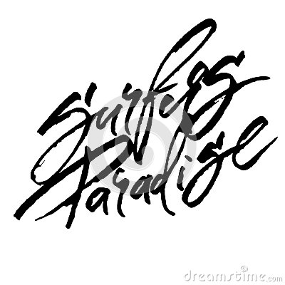 Free Surfers Paradise. Modern Calligraphy Hand Lettering For Serigraphy Print Royalty Free Stock Photography - 90912577