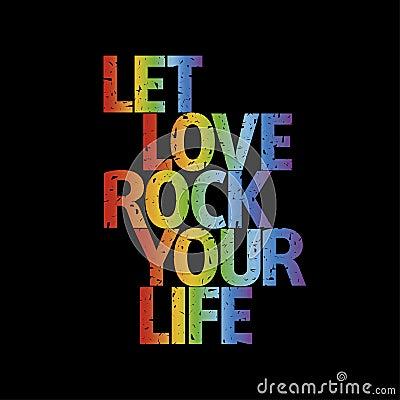 T-Shirt design | Let love rock your life