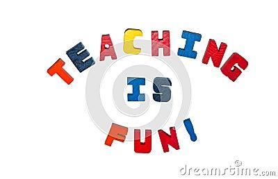 Teaching is Fun