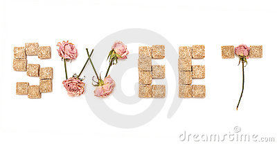 Text sweet of rose and sugar. Series: sweet, love