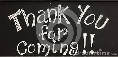 Thank you for coming sign
