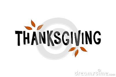 Thanksgiving - hand drawn lettering typography Vector Illustration