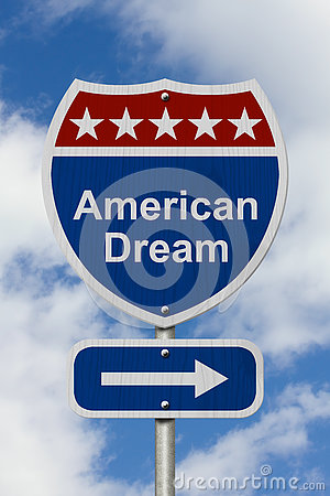 Free This Way To Get The American Dream Road Sign Stock Images - 75256834
