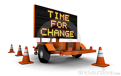 Time for Change - Construction Sign Message