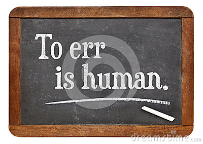 To err is human a quote by English writer Alexander Pope text on a