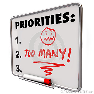 Too Many Priorities Overwhelming To-Do List Tasks Jobs