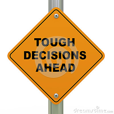 Tough Decisions Ahead Road Sign Royalty Free Stock. Tampa Bay Logo. Exclamation Mark Signs. Thin Blue Line Decals. Subject Signs. Refurbished Mobile Banners. Backlit Lettering. Free Coupon Websites. Cursed Lettering