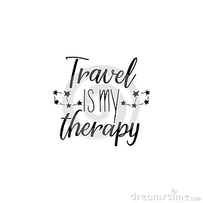 Free Travel Is My Therapy. Lettering. Calligraphy Vector Illustration. Royalty Free Stock Photography - 129370117