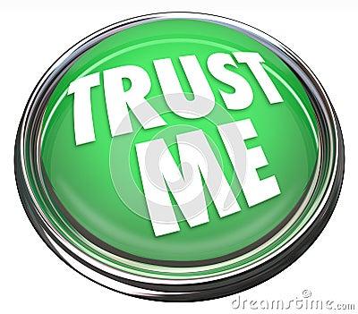 Trust Me Round Green Button Honest Trustworthy Reputation