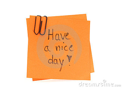 Two post-it notes with handwritten HAVE A NICE DAY