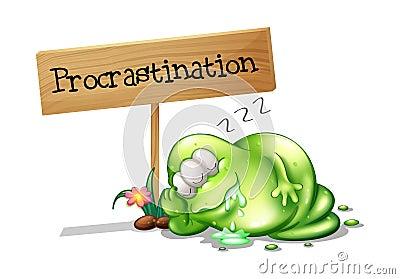 Un mostro verde che procrastina accanto ad un insegna