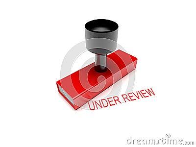 Under review rubber stamp 3d illustration