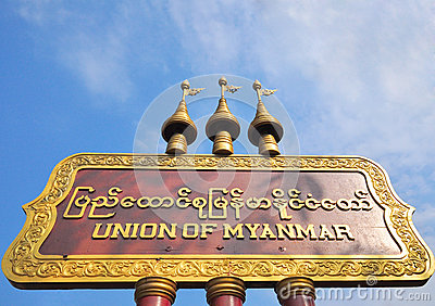 The Union of Myanmar sign at frontier of thailand