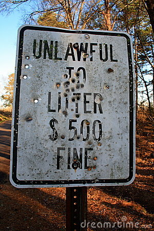 Unlawful to Litter - Ok to Shoot?