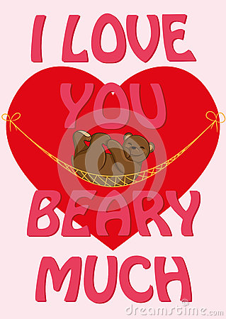 Free Valentine`s Day Card With Quote I Love You Beary Much And A Royalty Free Stock Photos - 85785358