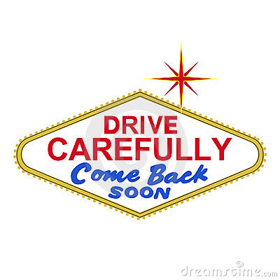 VECTOR: backside of Las Vegas sign at day: drive carefully, come back soon (EPS format available)