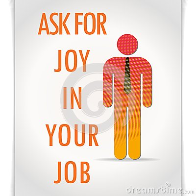 Vector poster ask for joy in your job