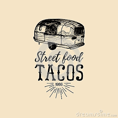 Vector vintage mexican food truck logo. Tacos icon.Retro hand drawn hipster street snack car illustration.Eatery emblem. Vector Illustration