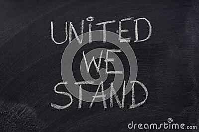 Vereinigt stehen wir Phrase auf Tafel