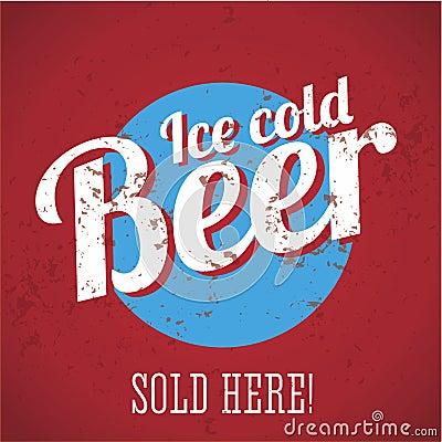 Vintage metal sign - Ice cold beer - Sold here!