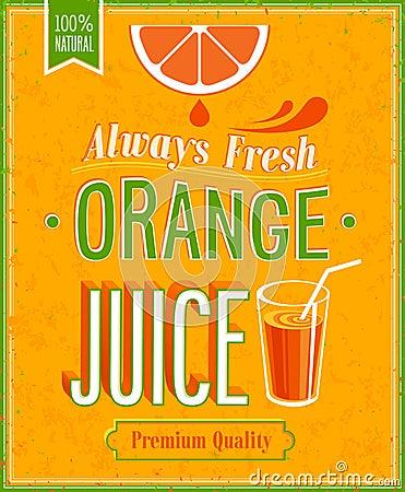 Free Vintage Orange Juice Poster. Stock Images - 43670914