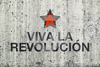 Image result for pictures of Viva la Revolución