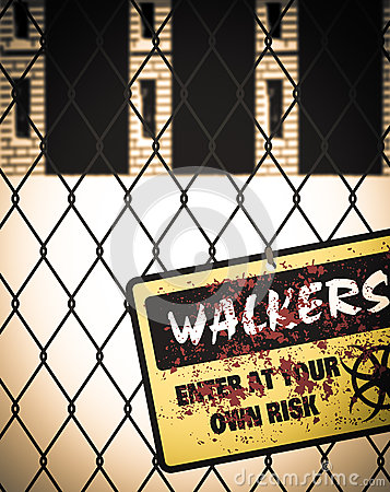Walkers Zombie Enter At Your Own Risk Warning Sign