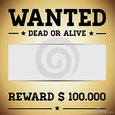 Template Is Wanted Dead Or Alive Vector Image 66950274 – Reward Sign Template