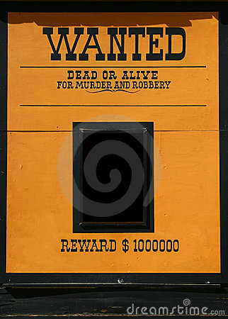 Free Wanted Dead Or Alive Poster Royalty Free Stock Photo - 11207285