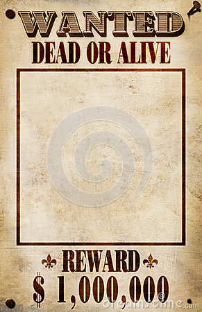Wanted Poster - Dollar Reward
