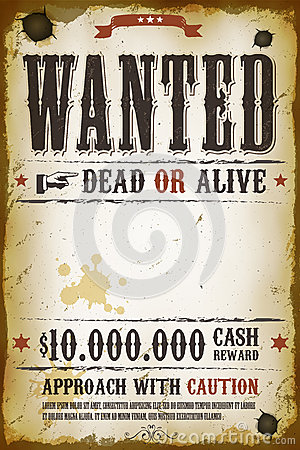Wanted vintage western poster royalty free stock photo for Wanted dead or alive poster template free