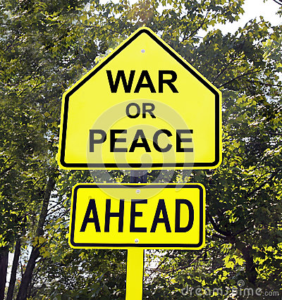 War Or Peace Ahead Sign