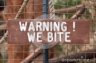 Warning We Bite