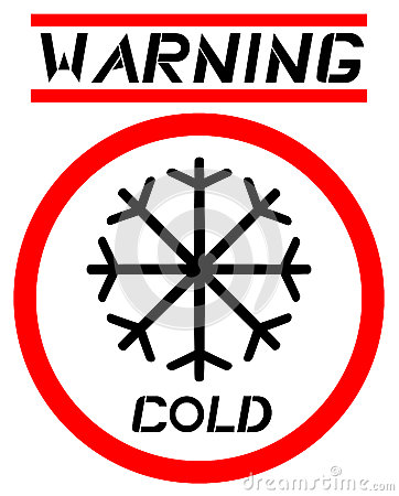 Warning cold sign