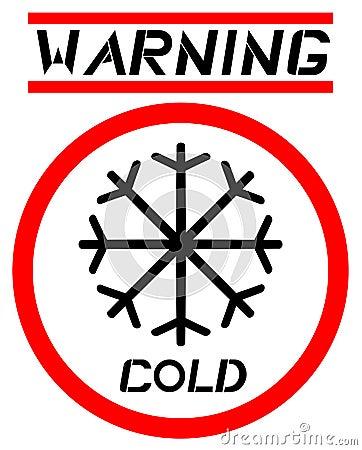 Warning cold sign