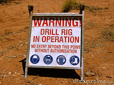 Warning Drilling Rig in Operation