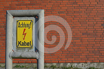 Warning sign: Achtung Kabel / Caution cable