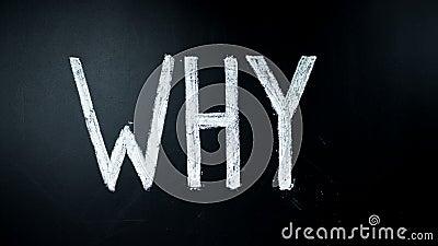 Warum? Hand schreibt Frage durch Kreide auf eine Tafel Geschrieben erhitzt Timelapse stock video
